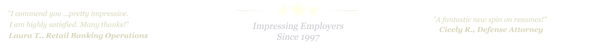 Allen Resume Service... IMPRESSING EMPLOYERS SINCE 1997!